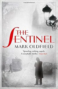 The Sentinel. Mark Oldfield.