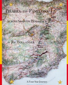 Pizarra to Pamplona. Across Spain on Horseback, by Jim Hollander