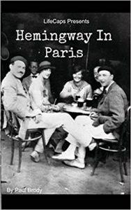 portada del libro de paul brody. Hemingway in Paris con una foto de Pamplona simulando el paris de los años 20