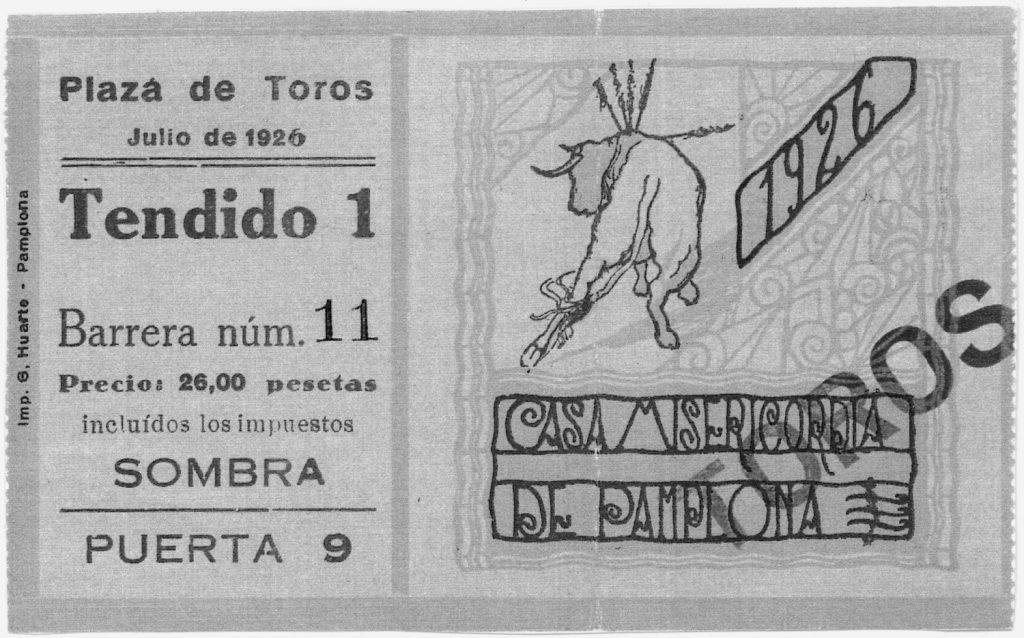 Entrada en blanco y negro de la plaza de toros de Pamplona para la feria de julo de 1926. Se puede ver que está impresa por Gráficas Huarte.